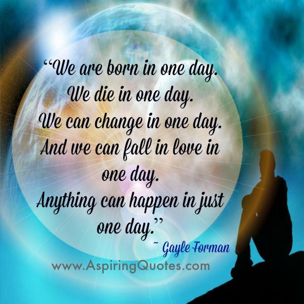 Anything can happen in your life in just one day