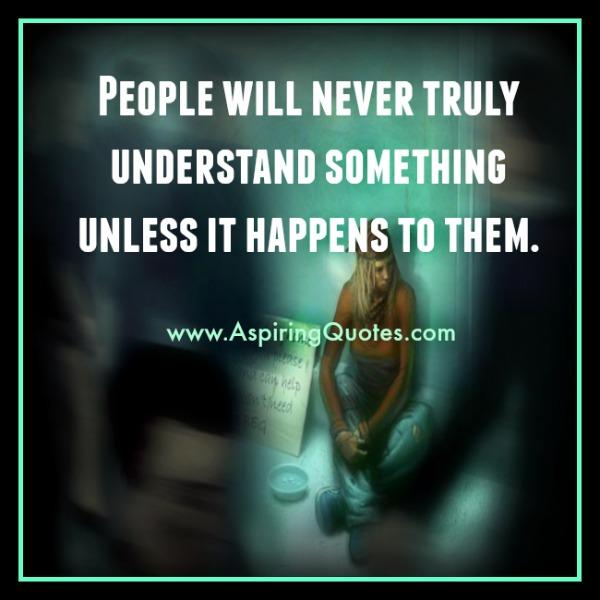 People will never truly understand you