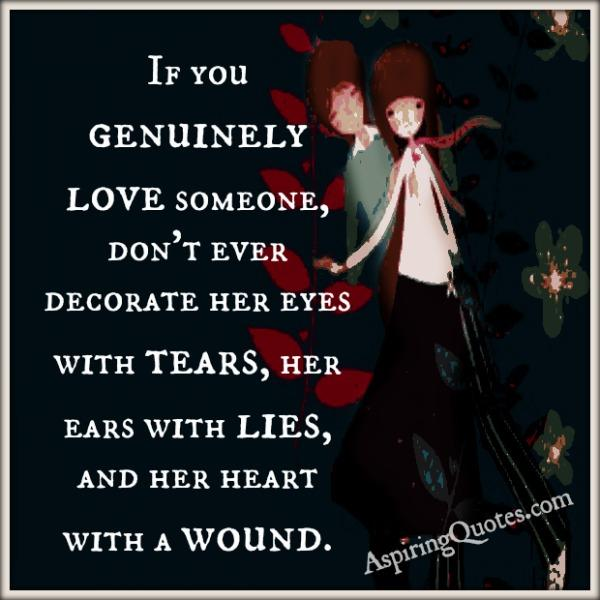 If you genuinely love someone