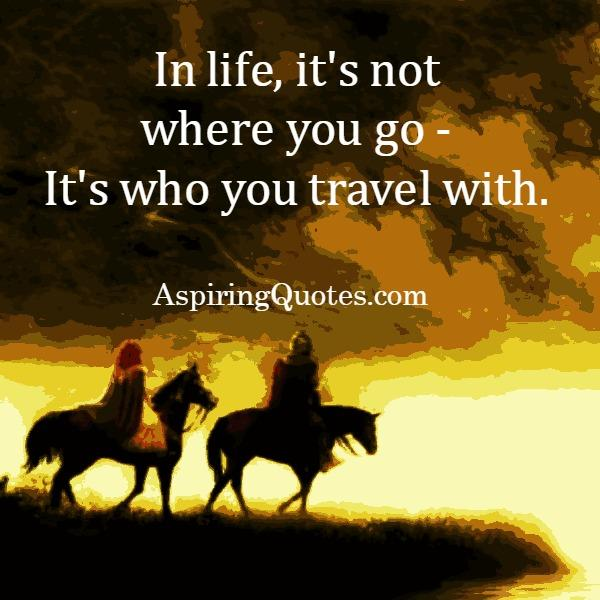 In life, it's not where you go