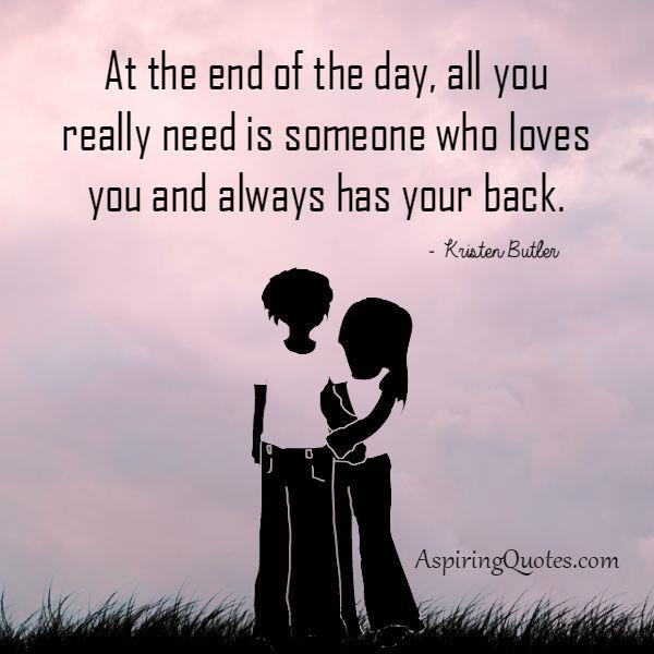 Someone who loves you & always has your back