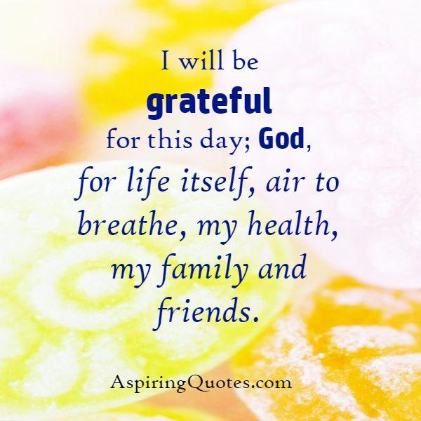 Be Grateful for this day