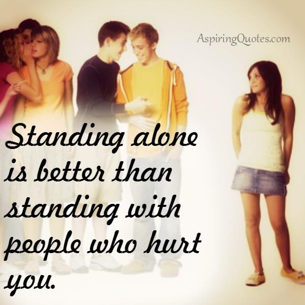 Standing with people who hurt you