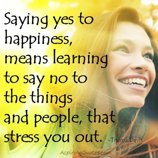 Learn to say no to the people that stress you out