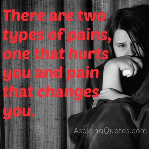 There are two types of pain in this world
