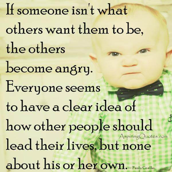 If someone isn't what others want them to be