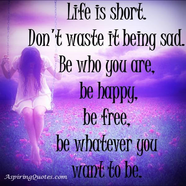 Be whatever you want to be in life