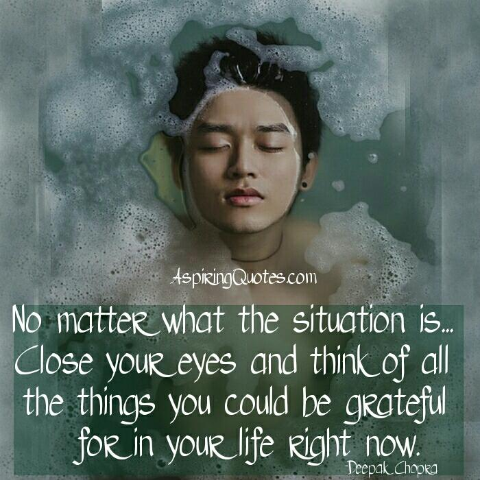 No matter what the situation is in your life