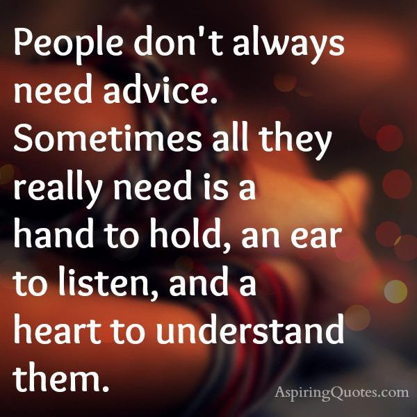 People only need a heart to understand them