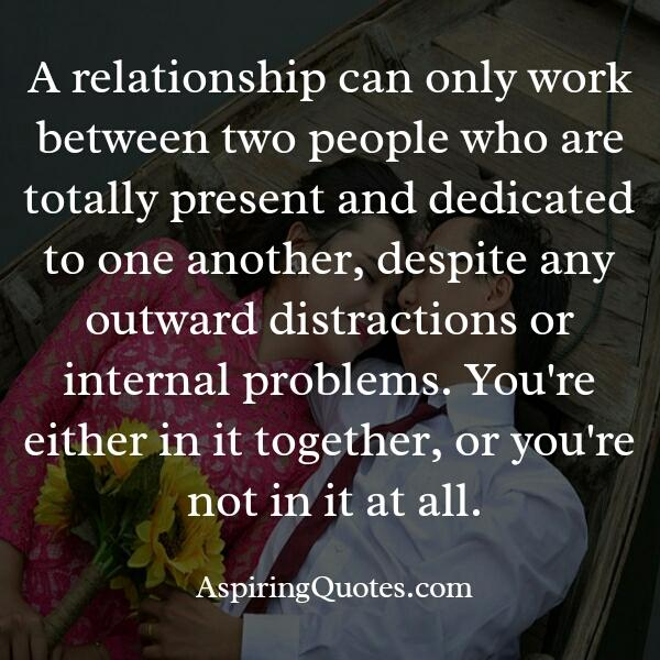 A relationship can only work between two people