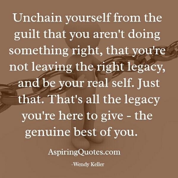 Unchain yourself from the guilt