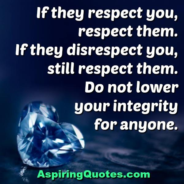 If someone disrespect you
