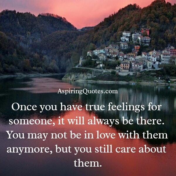 Once you have true feelings for someone