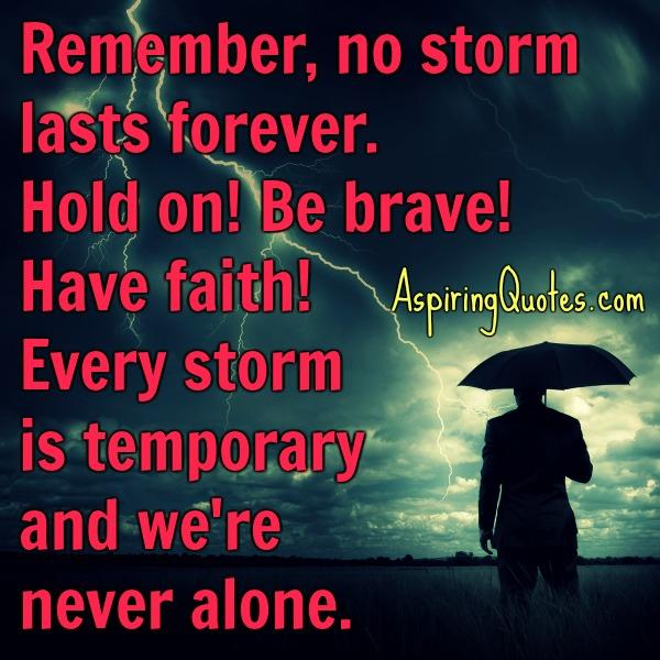 Every struggle is temporary & we are never alone