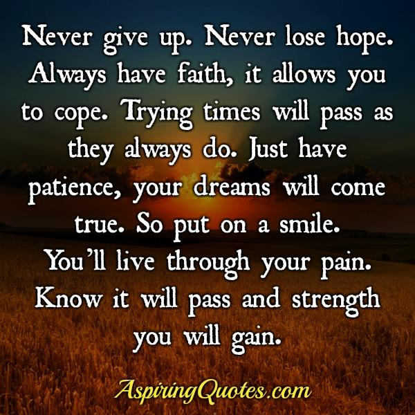 Have faith! Your dreams will come true