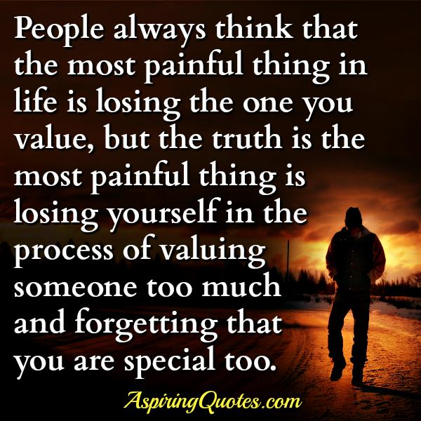 The Most Painful Thing In Life Aspiring Quotes