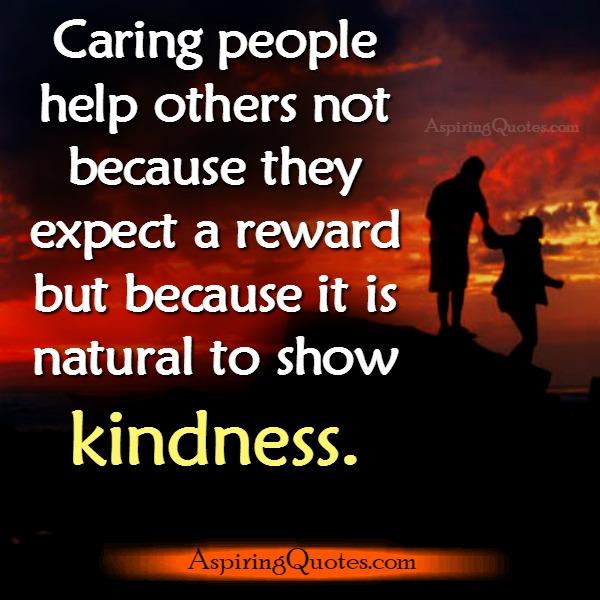 Caring people always help others