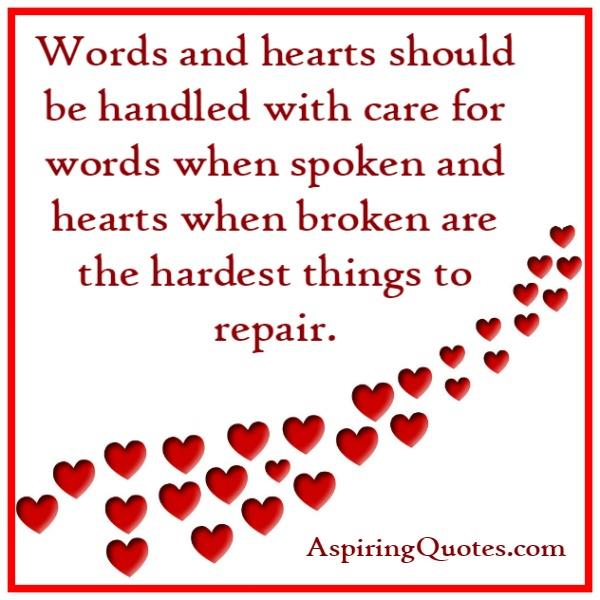 Words & hearts should be handled with care
