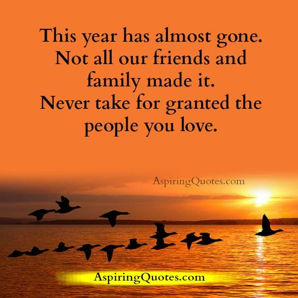 Never take for granted the people you love