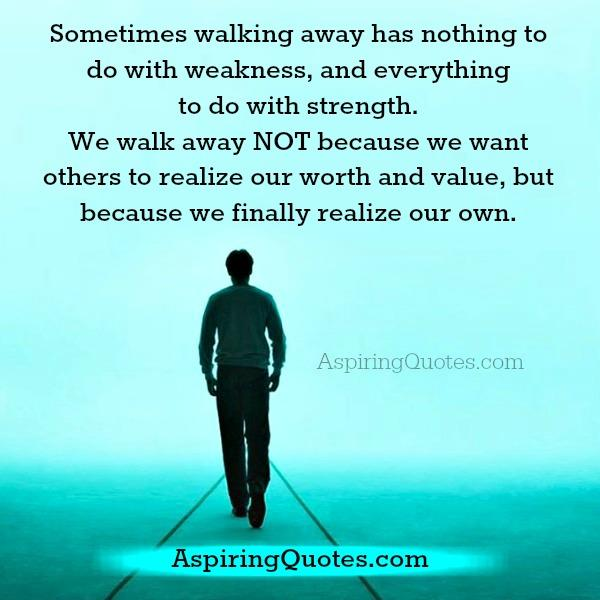 Why we walk away from someone