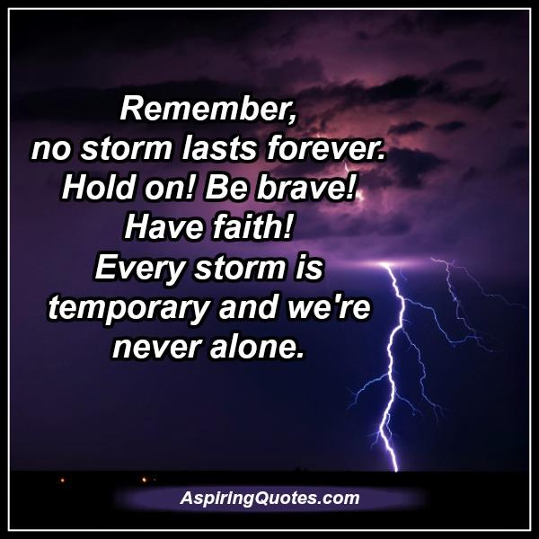 every-storm-is-temporary-we-are-never-alone
