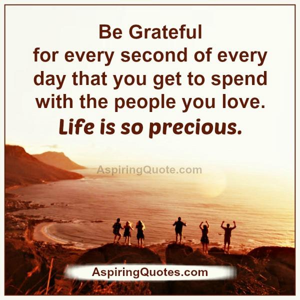 Thankful For A New Day Quotes: Be Grateful For Every Second Of Every Day