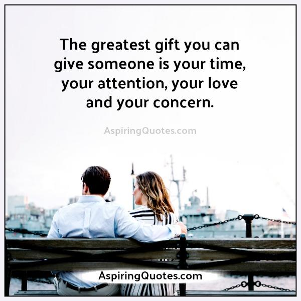 Give someone your time, attention, love & concern - Aspiring ...