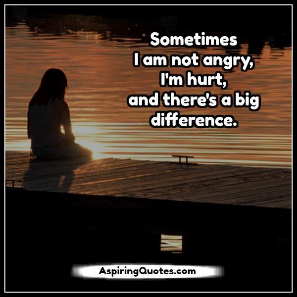 Sometimes I'm not angr...